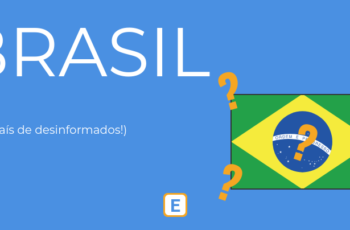 BRASIL – UM PAÍS DE DESINFORMADOS.