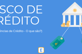 RISCO DE CRÉDITO – AS AGÊNCIAS DE CRÉDITO.