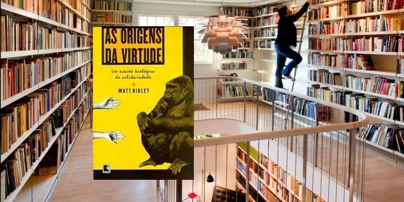Biblioteca em casa, As Origens da Virtude.