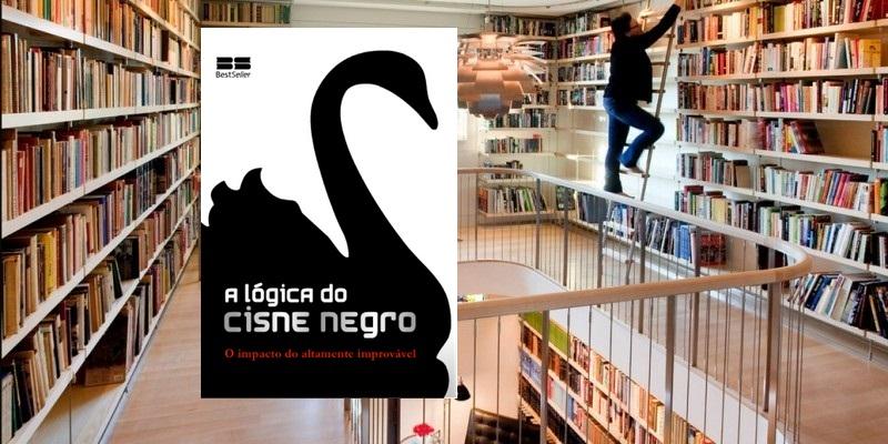 Biblioteca em casa, A lógica do Cisne Negro