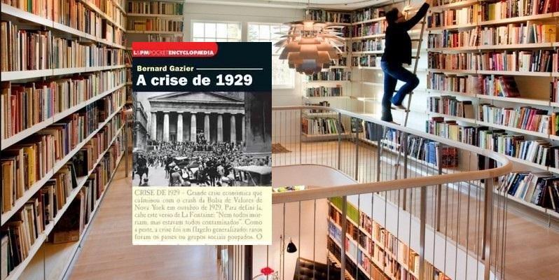 Biblioteca em casa, A crise de 1929.