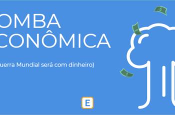 BOMBA ECONÔMICA: A 3º GUERRA MUNDIAL SERÁ COM DINHEIRO.