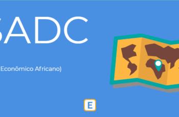 SADC – BLOCO ECONÔMICO AFRICANO.