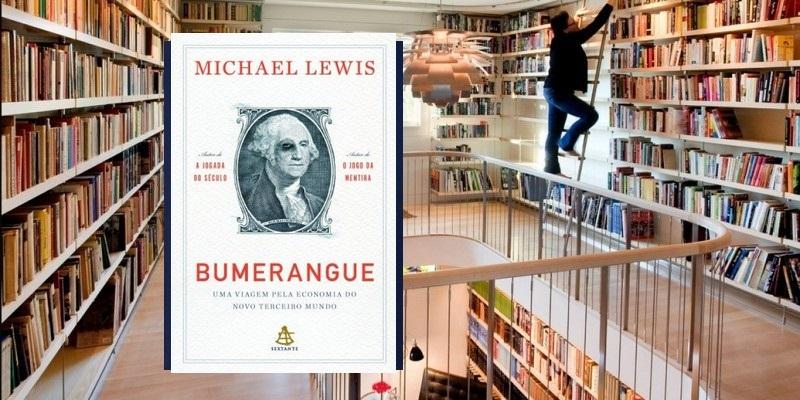 Biblioteca em casa, Bumerangue e a viagem pela economia.