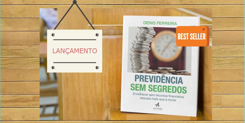 Lançamento livro – Previdência sem Segredos.